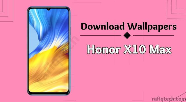 تحميل  خلفيات الرسمية لهاتف هونر إكس 10 ماكس  Honor X10 Max بجودة عالية الدقة