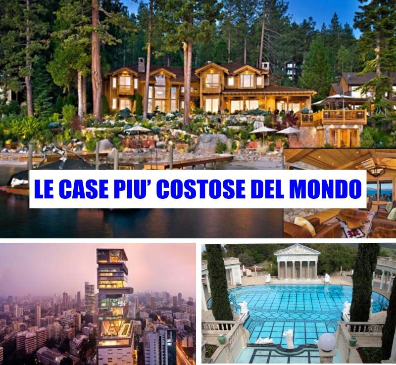 Le case pi costose del mondo home staging italia - Mondo casa shop ...