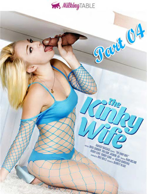 [18+] AdultEmpire-The Kinky Wife 2017-Part 04-HDRip