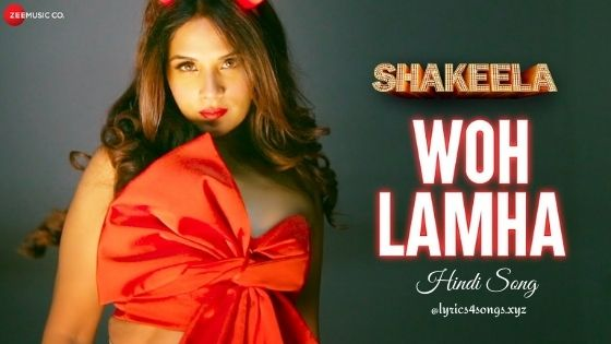 WO LAMHA LYRICS - Shakeela | Richa Chadha | Lyrics4songs.xyz
