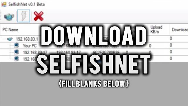 تحميل برنامج selfishnet سيلفش نت للكمبيوتر مجانا 2018