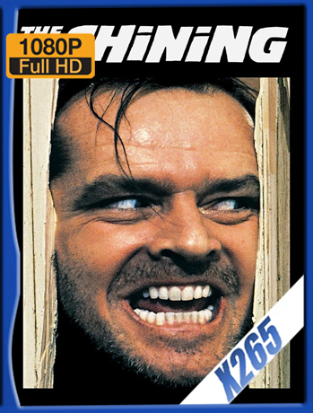 The Shining [1980] 1080P Latino [X265] [ChrisHD]