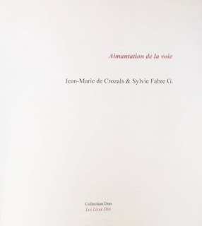 Aimantation de la voie, JM de Crozals & Sylvie Fabre G.