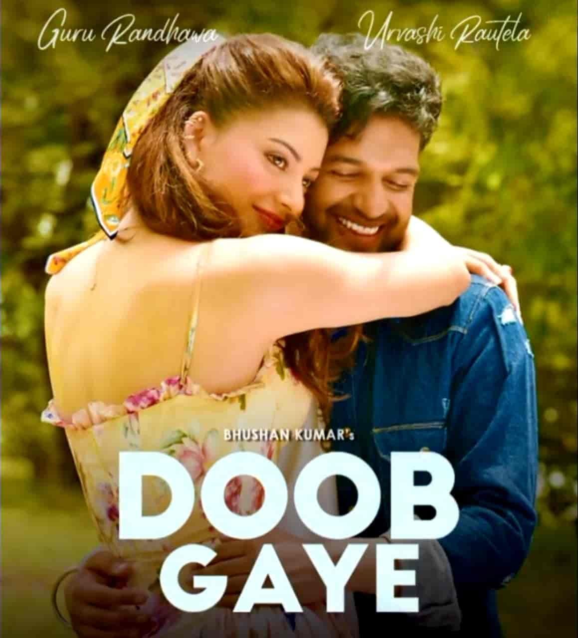 Doob Gaye Song Lyrics Guru Randhawa