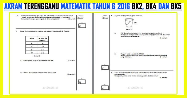AKRAM Terengganu Matematik Tahun 6 2016 Kertas 2 BK2, BK4 dan BK5