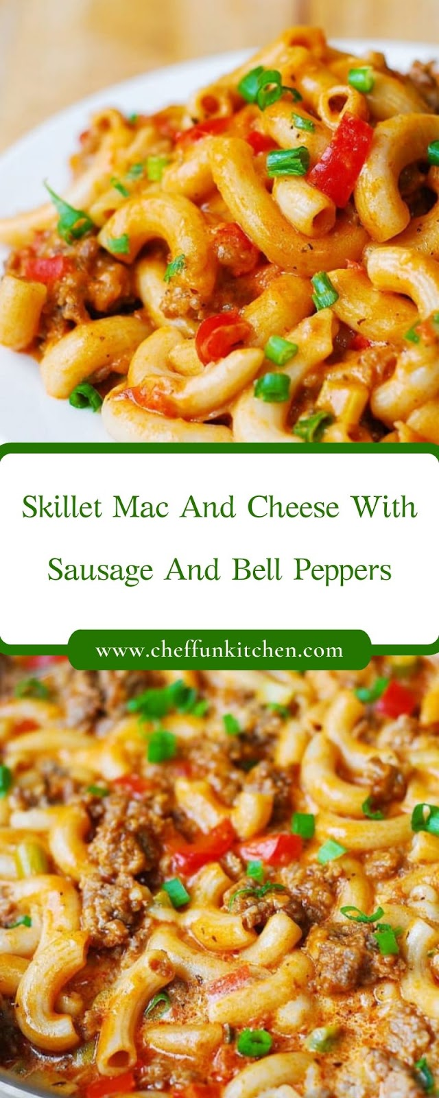 Skillet Mac and Cheese with Sausage and Bell Peppers