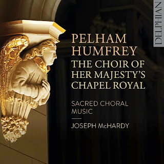 Pelham Humfrey Sacred Choral Music; Alexander Chance, Nicholas Mulroy, Nick Pritchard, Ashley Riches, the choir of Her Majesty's Chapel Royal, Joseph McHardy; DELPHIAN