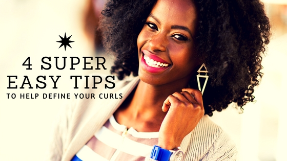 4 Super Easy Tips To Help Define Your Curls