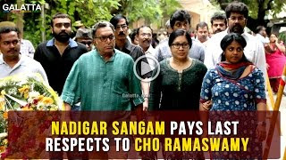 Nadigar sangam pays last respect to Cho Ramaswamy