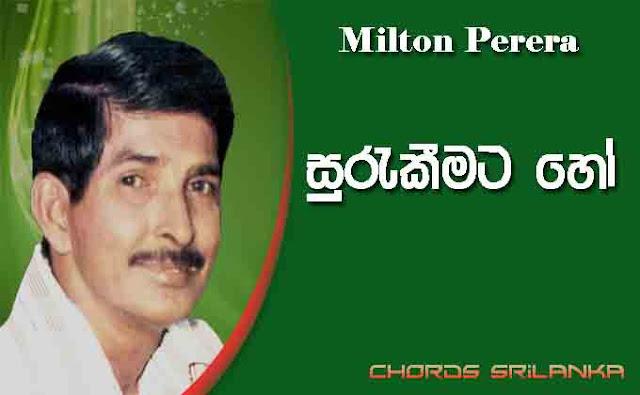 Miltan Perera chords, Surakeemata Ho chords, Miltan Perera song chords, Surakeemata Ho song chords,