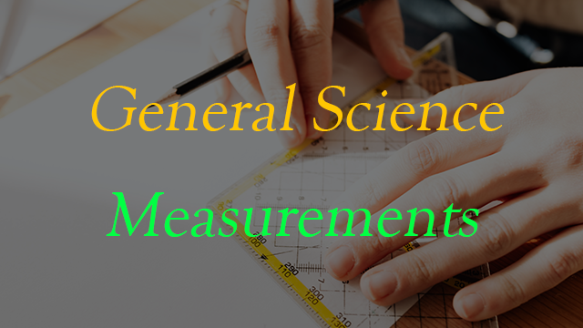 General Science - Measurements in English