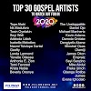 Top 30 Gospel Artists to watch out for in 2020