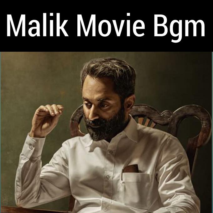 Malik Movie Bgm Ringtone Download