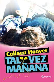 Tal vez mañana   Tal vez mañana #1   Colleen Hoover