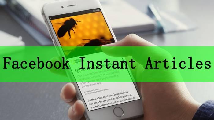 Facebook Instant Article क्या है?