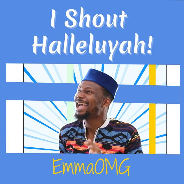 [Music] EmmaOMG – I Shout Hallelujah