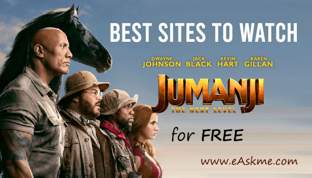 Best Sites to Watch Jumanji: The Next Level Online for Free in HD: eAskme