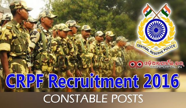 CRPF Recruitment 2016 — Apply Online For 1247 Constable Posts (73 Posts For Odisha) 1247 Constable (Technical & Tradesmen) Post (Central Zone) 888 Constable (Technical & Tradesmen) Post (South Zone) 560 Constable (Technical & Tradesmen) Post (J&K Zone) 441 Constable (Technical & Tradesmen) Post (North Eastern Zone), barber, cook, safai, carpenter, trailor, bugler, fitter, driver posts, crpf, rpf odisha jobs