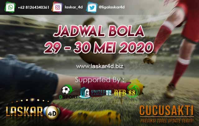JADWAL BOLA JITU TANGGAL 29 – 30 MEI 2020