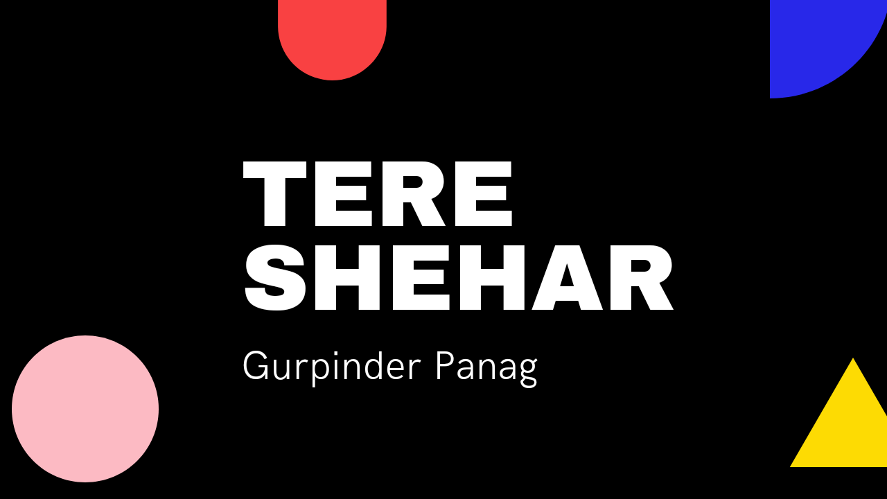 Tere Shehar Gurpinder Panag Whatsapp Status