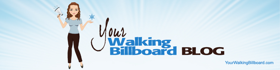 Your Walking Billboard