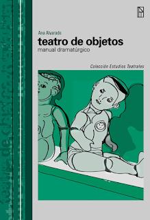 Ana Alvaado. Manual Dramaturgico