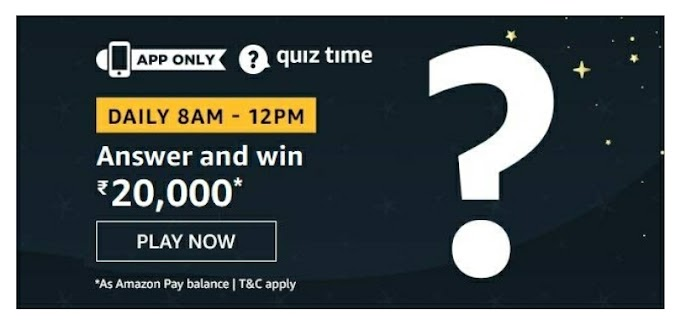 Amazon Quiz answer and win rs 20000 as Amazon Pay Balance