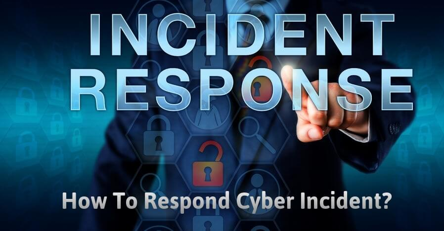 How To Respond Cyber Incident In your Organization  - incident 2Brespose 2Bplan - What is Incident Response ? A Guide for Cyber Incident Response Plan