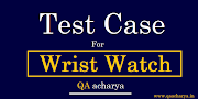 Test Cases For Wrist watch
