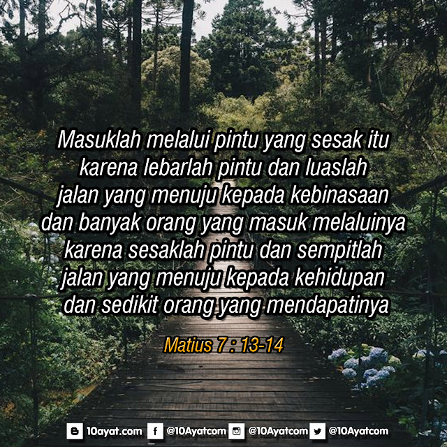 Matius 7 : 13-14