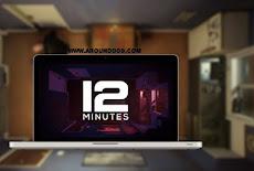 تحميل لعبة اثنا عشر 12 دقيقة Twelve Minutes للكمبيوتر والجوال