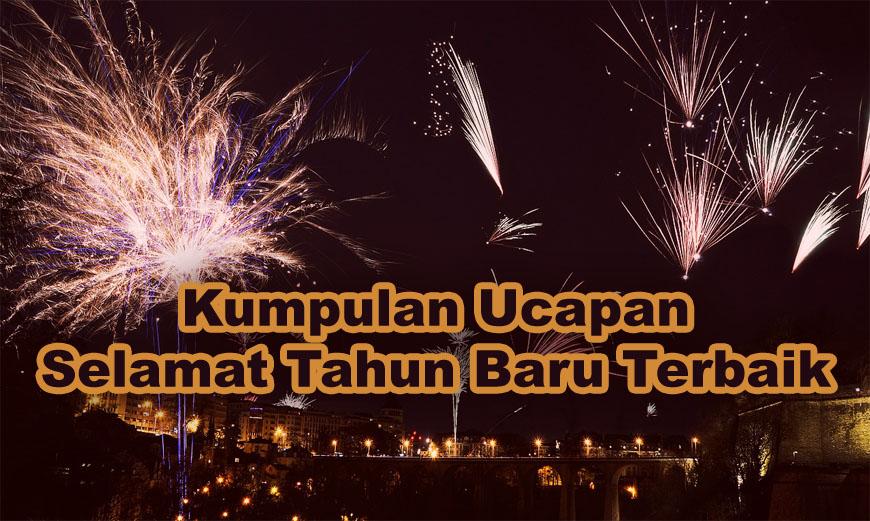 Kumpulan Ucapan Selamat Tahun Baru Terbaik 2021