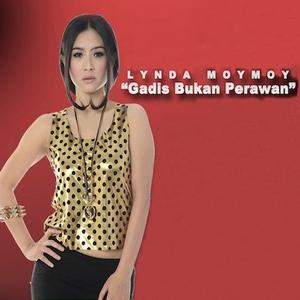 Lynda Moymoy - Gadis Bukan Perawan