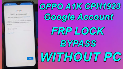 Oppo A1k FRP BypassOppo CPH1923 Google Account Lock Unlock Without Pc