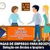 BROTAS/IPUPIARA: EMPRESA OFERECE 02 VAGAS DE EMPREGO PARA RECEPCIONISTA