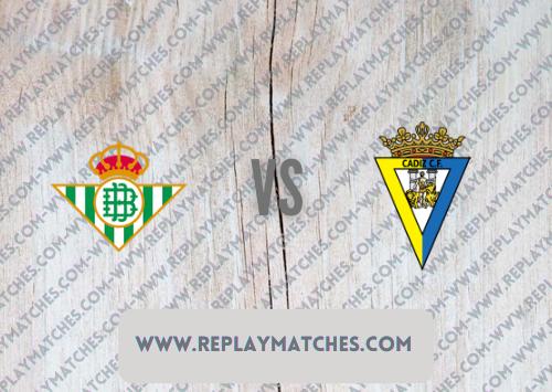 Real Betis vs Cadiz -Highlights 20 August 2021