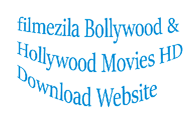 Filmyzilla-Bollywood & Hollywood Movies HD Download Website Filmyzilla