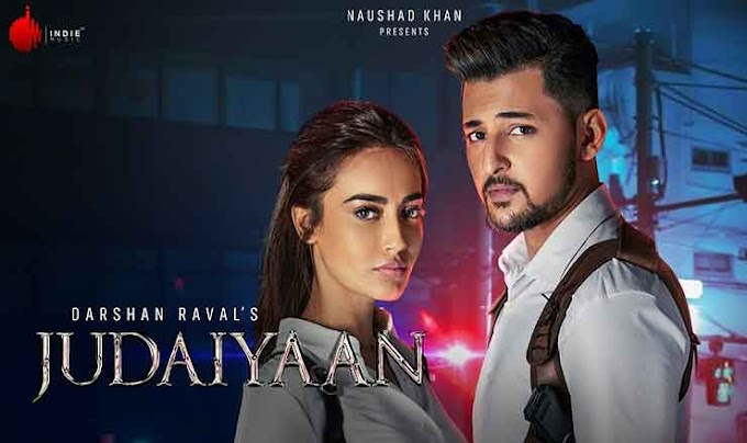 जुदाईयाँ Judaiyaan Hindi Lyrics – Darshan Raval, Shreya Ghoshal