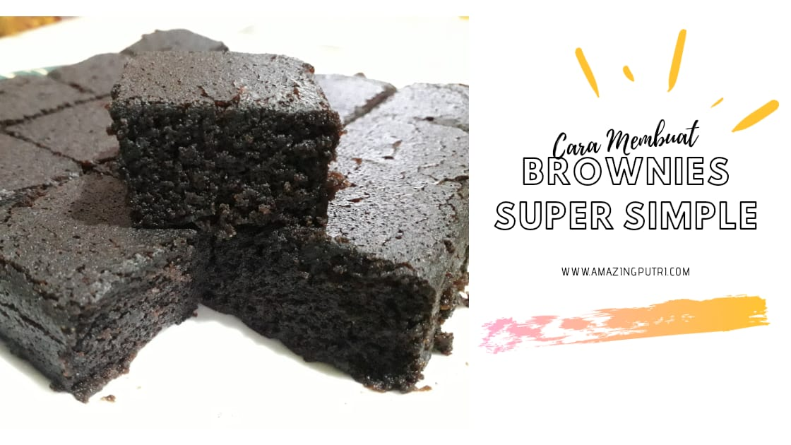 Cara Membuat Brownies Super Simple (Ide Menu Buka Puasa)
