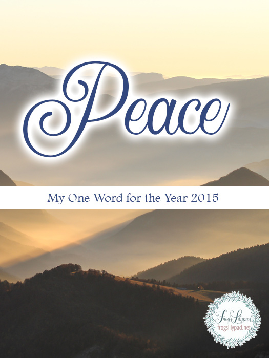 Peace: My One Word for 2015