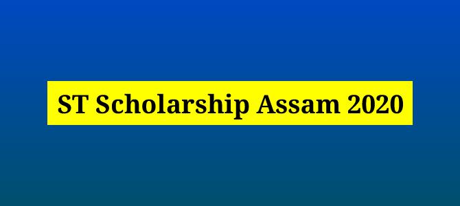 ST Scholarship Assam 2020: Apply Online for Pre & Post-Matric ST Scholarship