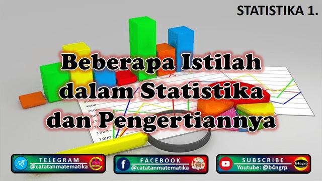 Beberapa Istilah dalam Statistika dan Pengertiannya