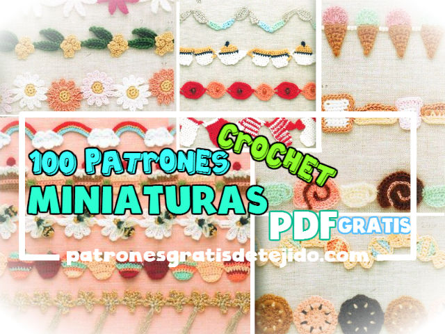 100 Patrones Crochet De Miniaturas Super Lindas Pdf