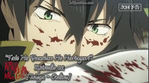 Tate No Yuushan No Nariagari Episodio 02 [Mega ~ Online]