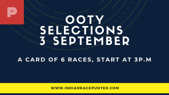 Chennai-Ooty Race Selections 3 September