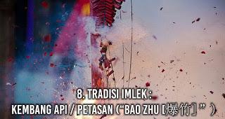 "Tradisi Imlek : Kembang Api / Petasan (""Bao Zhu [爆竹]"")"