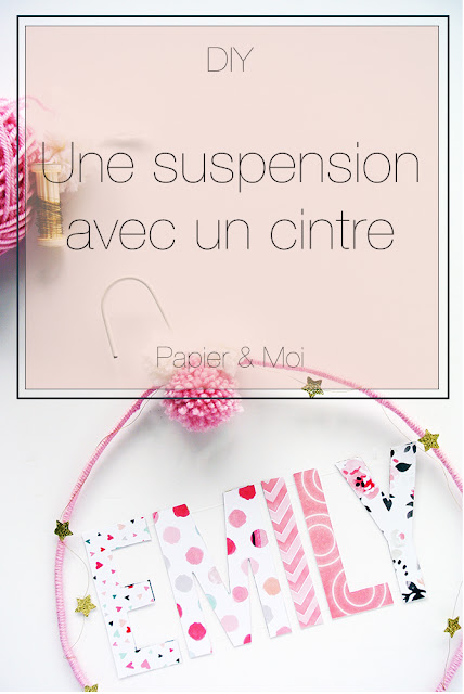 DIY - Suspension cintre - Papier & Moi