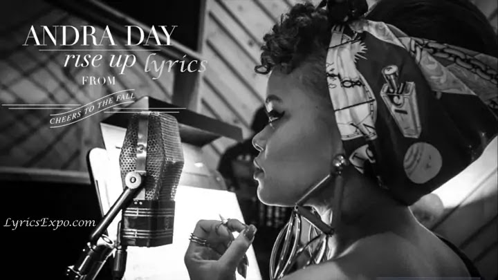 Rise Up Lyrics Andra Day