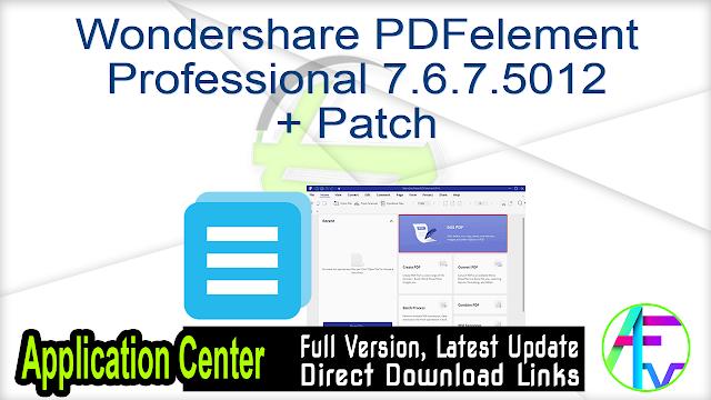 Wondershare PDFelement Professional 7.6.7.5012 + Patch
