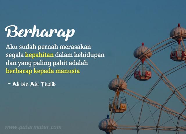 kata kata ali bin abi thalib tentang harapan
